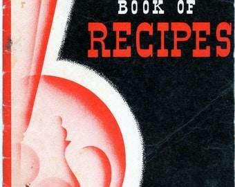 "1940 Cookbook, ""The Kelvinator Book Of Recipes"""