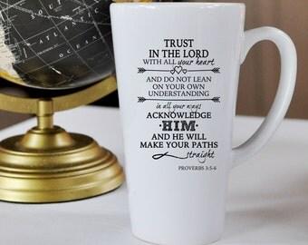 Proverbs 3:5-6 Tall 17oz Porcelain Mug. Scripture, Bible, Verse