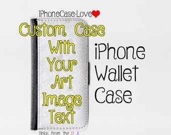 Custom iPhone 6S Case - Custom iPhone 6S Wallet Case - Custom iphone 6S - Custom iPhone 6S Wallet