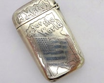 """Antique PAIRPOINT MATCH SAFE Vesta Case Silver """"A Match for the World"""" Patriotic American Flag Match Safe #5014"""