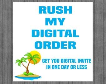 ON SALE!!  Rush My Digital Order
