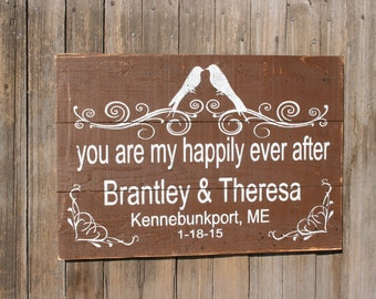 You Are My Happily Ever After Pallet Sign Wedding Sign Destination Wedding Rustic Wedding Country Wedding Bridal Shower Gift Wedding Gift