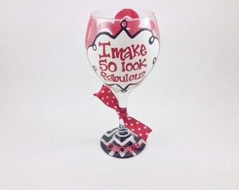 "50th Birthday ""I Make 50 Look Fabulous"" Wine Glass Swirls Personalized Custom Name Birthday Beer Mug 40th 30th 50th"