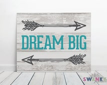 Dream Big Sign Wood Print, Dream Big Nursery Decor, Dream Big Printable, Teen Room decor, Dream Big Quote, Instant Download