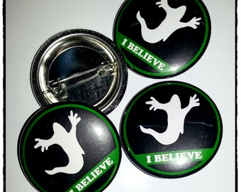 """Ghost/Paranormal- I Believe 1.25"""" (31.7mm) Pinback Button"""