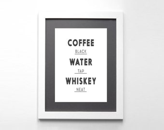 Coffee Quotes - Funny Quote Print - Typography Print - Typography Art - Quote Poster - Wall Art - Office Decor - Kitchen Decor