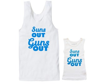 Suns Out Guns Out Father & Son Set, Funny Baby And Dad Outfits, Matching Muscle Vest For Daddy And Baby,  Summer Singlet, Gym Gear