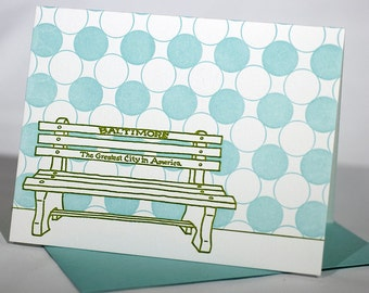 Baltimore Letterpress Card | Greatest City in America Bench | green & light blue single blank card with envelope