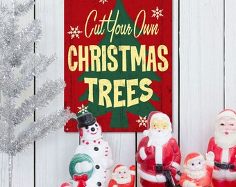 Cut Your Own Christmas Trees Metal Sign 16 in - #71338