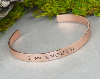 I Am Enough Hand Stamped Aluminum Brass or Copper Bracelet
