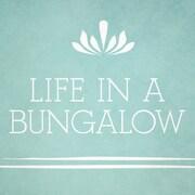 LifeInABungalow
