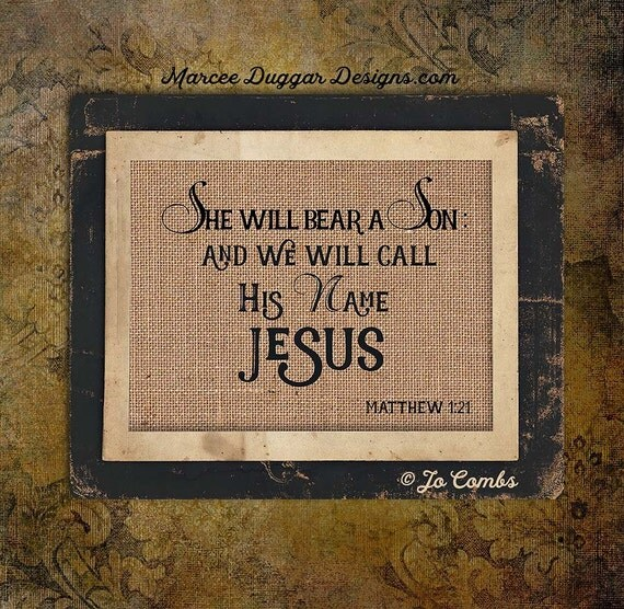 Jesus | Mary | She will Bear a Son | matthew | Holiday | Bible Verse |Burlap Print | Christmas | Religious |