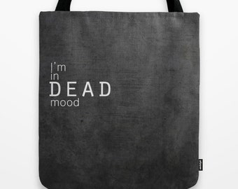 Bag mood dead fun bag with black text printed fabric for work shopping trip sport tote bag motivational phrase