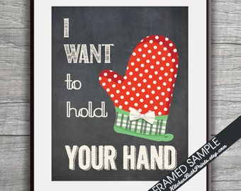 I Want to Hold Your Hand  (Oven Hand Mitten) - Art Print (Funny Kitchen Song Series) (Featuring on Vintage Chalkboard) Kitchen Art Prints