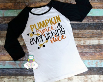 Pumpkin Spice & Everything Nice Shirt, Pumpkin Spice Shirt, Pumpkin Spice Clothing, Pumpkin Season, Fall Clothing, Pumpkin Spice
