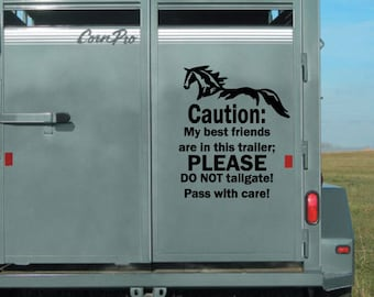 Horse Trailer Decal, Caution: My Best Friends