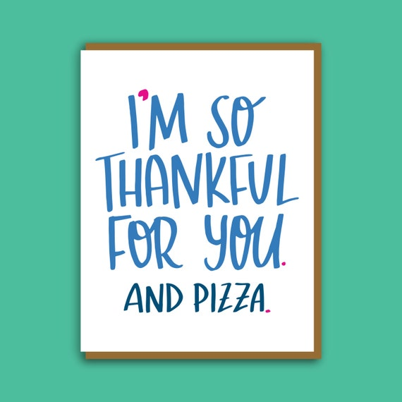 Pizza Card. Funny Card. Card For Best Friend. Hand Lettered
