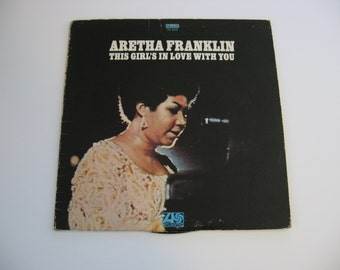Aretha Franklin - This Girls In Love With You - 1970