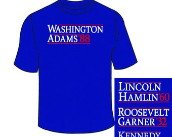 Presidential Election T-Shirts. All 57 Presidents Available