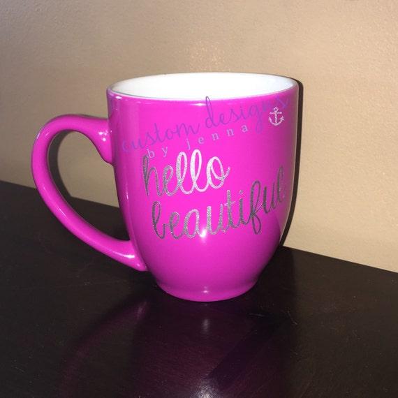 Items Similar To Hello Beautiful Coffee Mug On Etsy