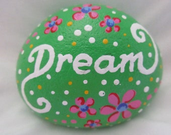 """Painted Rock 'Dream"""""""