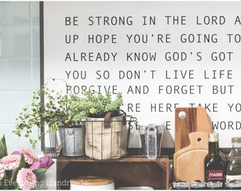 Be strong in the Lord - Wooden Quote Wall Sign