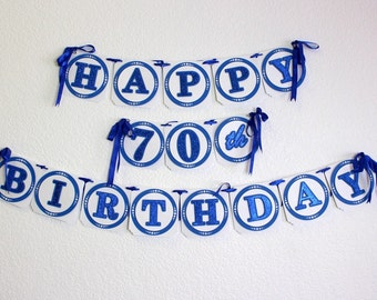 Blue Happy 70th Birthday Banner, Birthday, Handcrafted Party Decor, Party supplies