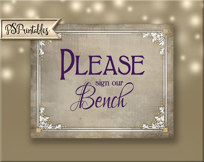 Sign our Bench Printable Wedding Sign, wedding guestbook alternative, DIY instant Download - 4 sizes - Old Lace Collection