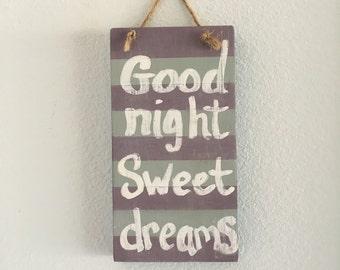 Good night sweet dreams, nursery, girls nursery, good night sweet dreams sign, nursery decor, wood sign with stripes, wooden nursery sign