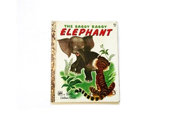 Little Golden Book The Saggy Baggy Elephant  #385 Copyright 1974