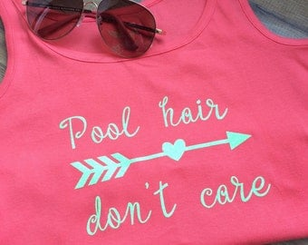 Pool Hair Don't Care Fashion Statement Tank Top