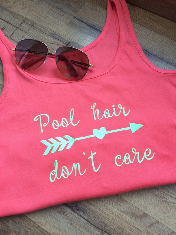 Pool Hair Don T Care Fashion Statement Tank Top