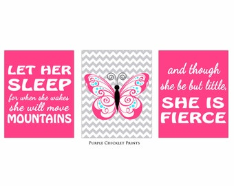Let Her Sleep For When She Wakes And Though She Be But Little She is Fierce Pink Nursery Wall Art Prints Chevron Butterfly Decor (129bc)