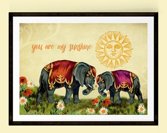 Valentines Gift, Mothers Day Gift, Elephant Poster, You Are My Sunshine, Elephant Art, Vintage Art,Elephant Wall Decor,Art Collage,Whimsical