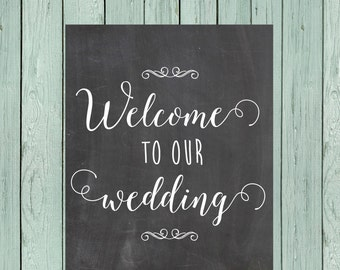 Wedding Welcome Chalkboard Sign Digital File *****INSTANT DOWNLOAD**** Size 16x20, 11x14 and 8x10
