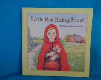 vintage 1986 Little Red Riding Hood book with pictures by Karen Schmidt