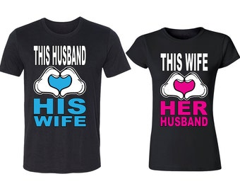 This Husband Loves His Wife Couple TSHIRT This Wife Loves Her Husband Couple Matching Tee Shirts