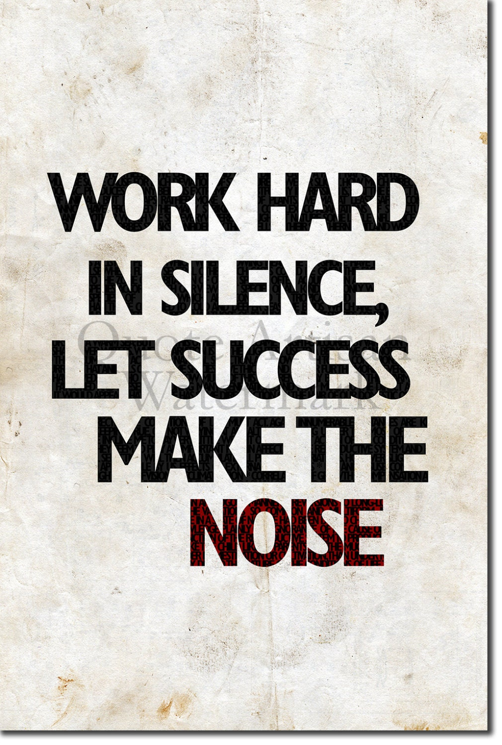 Motivational Quote Poster Work hard in silence let