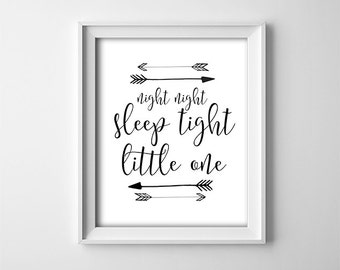 "INSTANT DOWNLOAD 8X10"" printable digital art - Night night sleep tight little one - Arrows - Black/white - Nursery wall decor - Typography"