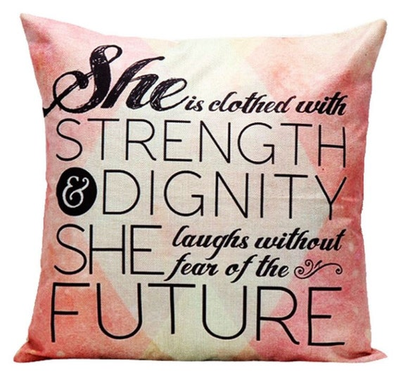 She Is Clothed With Strength And Laughs Without Fear: She Is Clothed With Strength & Dignity She Laughs Without Fear