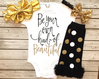 Baby Girl Clothes Your Own Kind Of Beautiful Bodysuit Be Your Own Kind Of Beautiful Shirts Beautiful Tops Be Your Own Beautiful