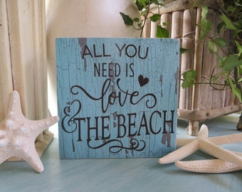 """Wood Sign, Wood Beach Sign, """"All You Need is Love and the Beach"""", Beach house Decor"""
