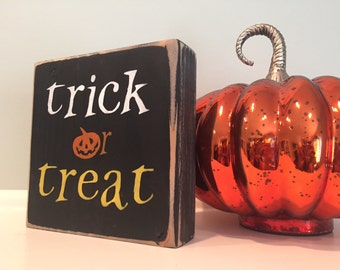 Rustic Trick or Treat Handmade Halloween Wood Sign