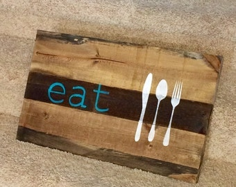 EAT wooden sign