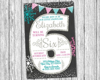 Winter Birthday Invitation - Winter 6th Birthday Invitations - Snowflake & Chalkboard - Sixth Birthday Invitation