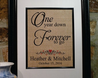 1 year Anniversary Gift, 1 Year Down - Forever to Go, Personalized Burlap Print, Gift for Wife, Gift for Husband,  ANY Year Available (208)