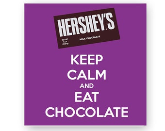 Hershey's, Keep Calm and Eat Chocolate, Bar, Illustration, TShirt Design, Cut File, svg, pdf, eps, png, dxf