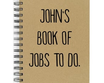 Personalised Note Book Dad's Book Of Jobs To Do A5 Hard Back Great Quality Lined Note Book