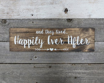 "Rustic Hand Painted Wood Sign ""and they lived... Happily Ever After"" - Photo Prop, Wedding Decoration, Wedding Gift - 20""x5.5"""