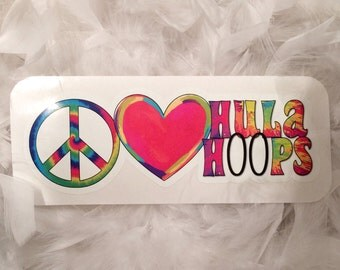 Peace Love & Hula Hoops Vinyl Decal